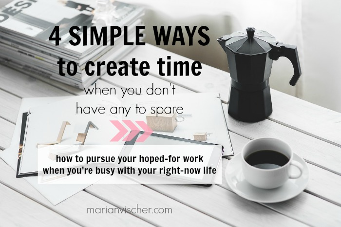 4 simple ways to create time